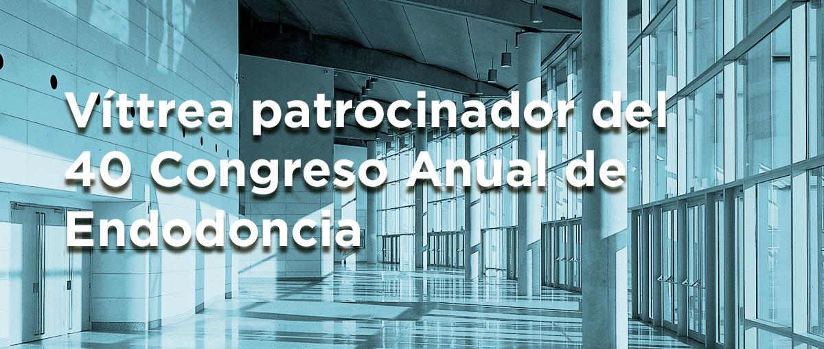 Víttrea patrocinador del 40 Congreso Anual de la Asociación Española de Endodoncia