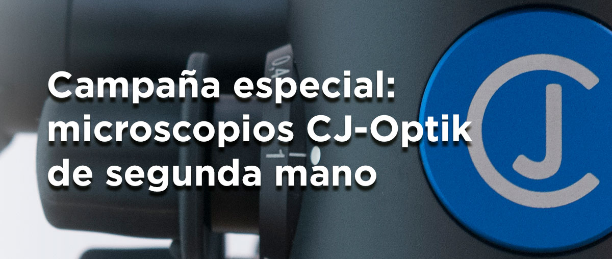 Campaña especial: microscopios CJ-Optik de segunda mano